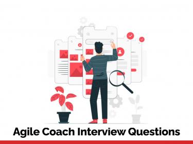 Agile Coach Interview Questions