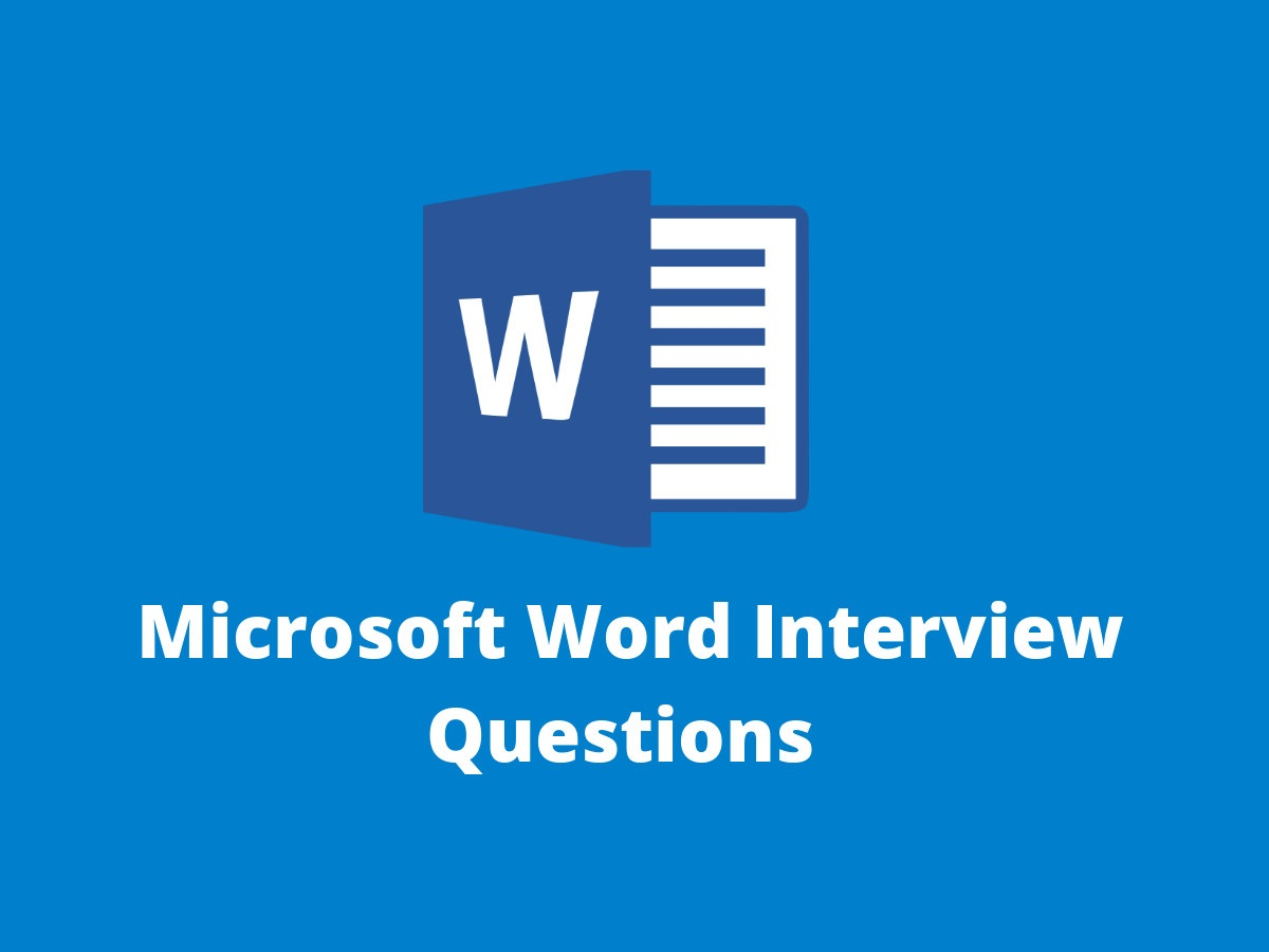 Microsoft Word Interview Questions in 2019 - Online Interview Questions