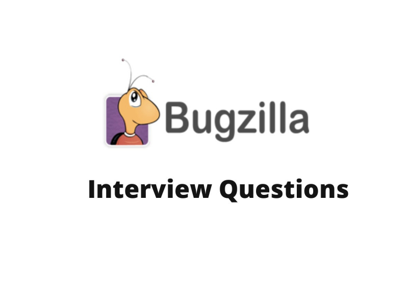 Bugzilla Interview Questions