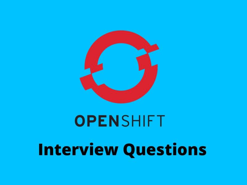Openshift Interview Questions