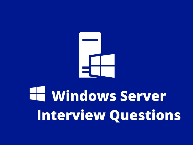 Windows Server Interview Questions