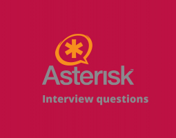 Asterisk Interview Questions