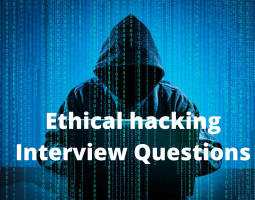 Ethical hacking Interview Questions