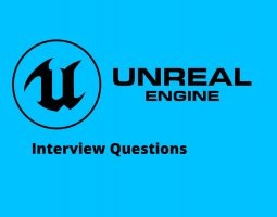 Unreal Engine interview questions