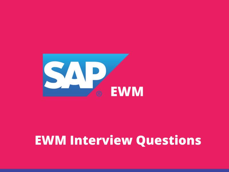 EWM Interview Questions