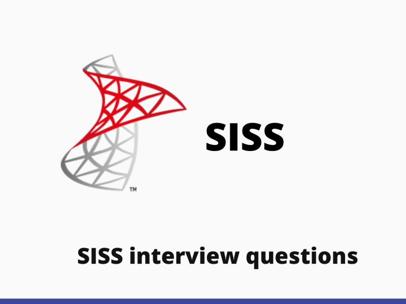 SISS interview questions