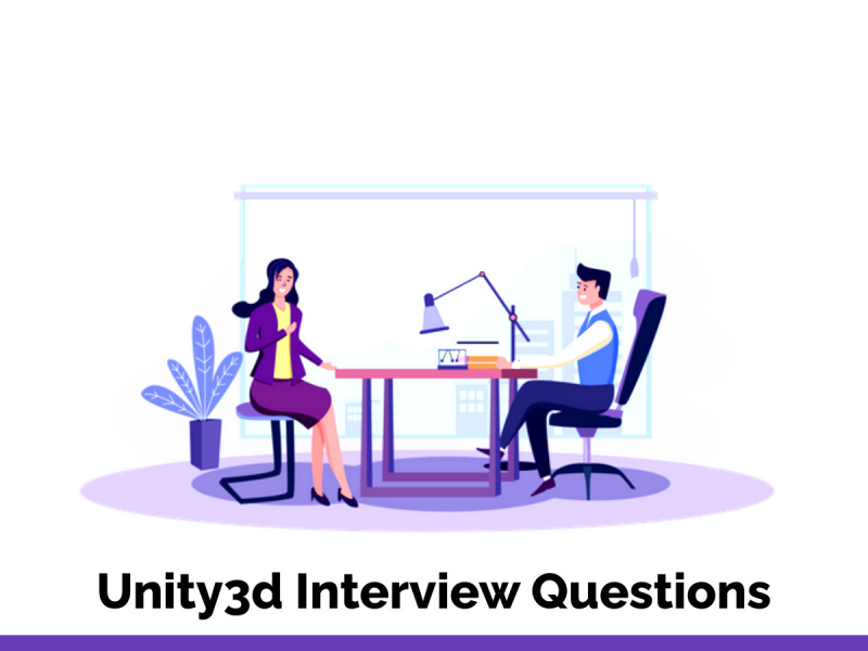 Unity3d Interview Questions