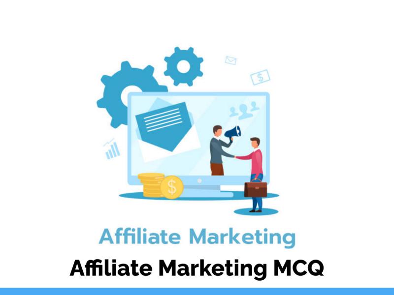 Affiliate Marketing MCQ