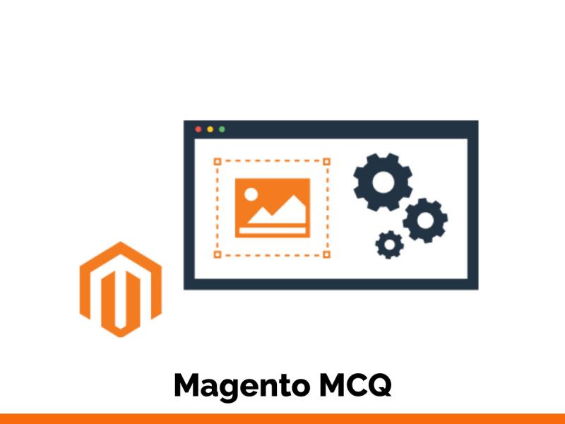 Magento MCQ