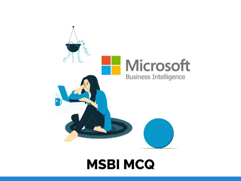 MSBI MCQ