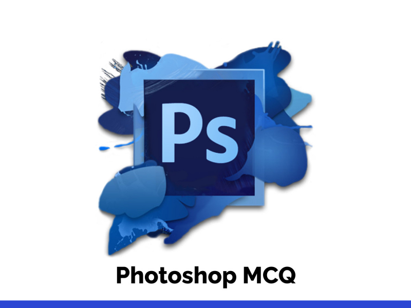 Photoshop MCQ