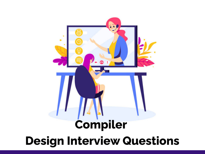 Compiler Design Interview Questions