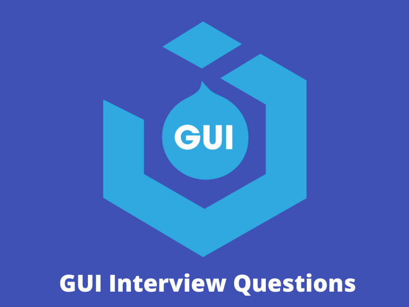 GUI Interview Questions