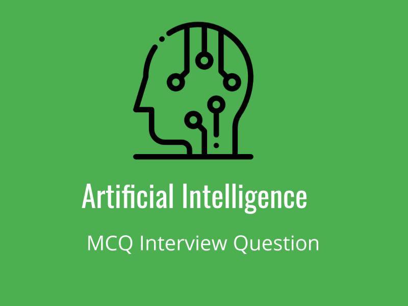 Artificial Intelligence MCQ Quiz & Online Test 2019 - Online