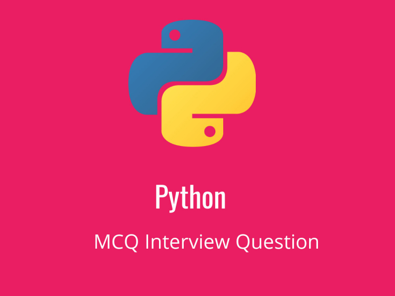 Python MCQ Quiz & Online Test 2019 - Online Interview