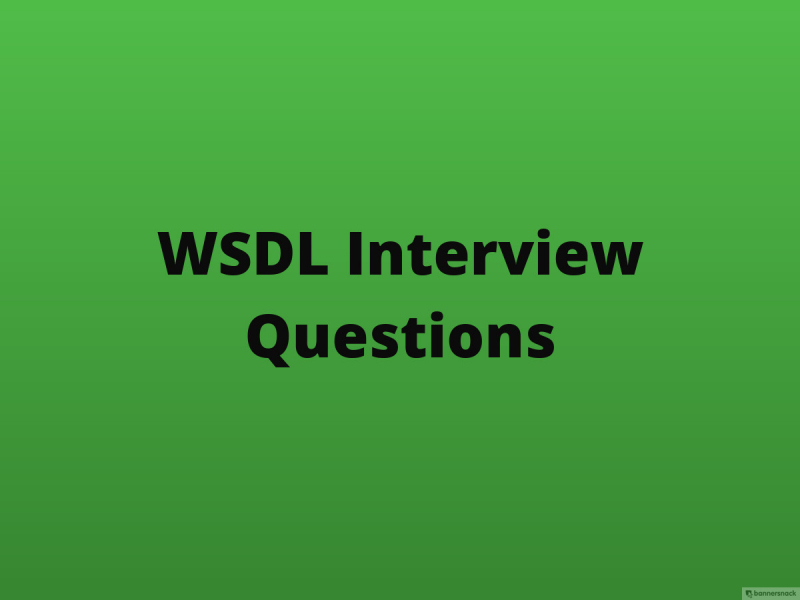 WSDL Interview Questions