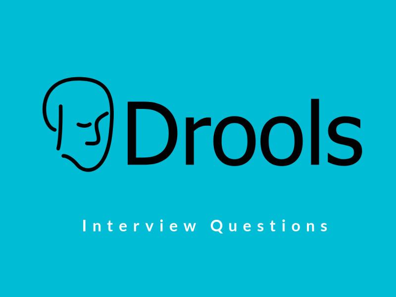 Drools Interview Questions