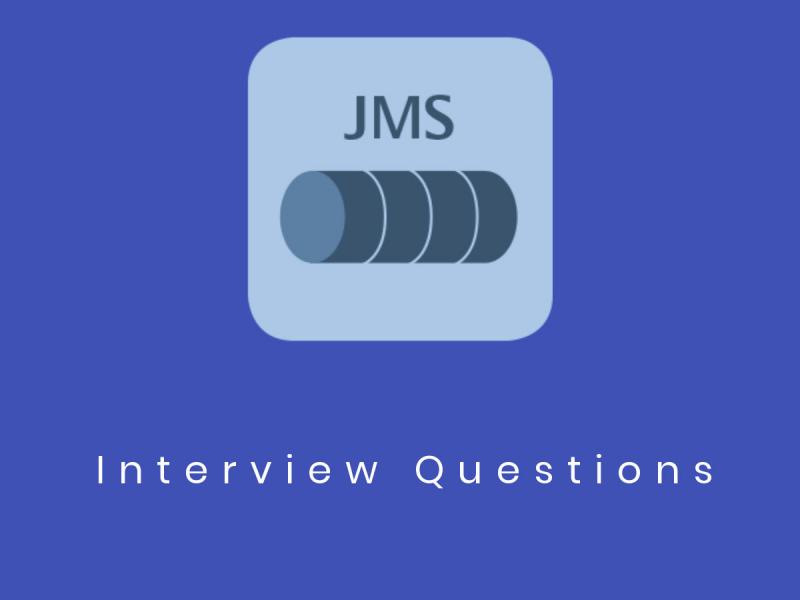 JMS ( Java Messaging Service) Interview Questions in 2019 - Online