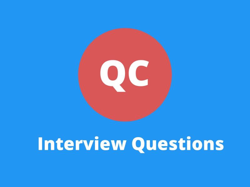 QC Interview Questions