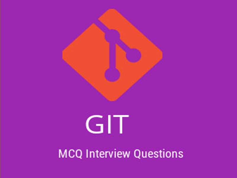 GIT MCQ Quiz & Online Test 2019 - Online Interview Questions