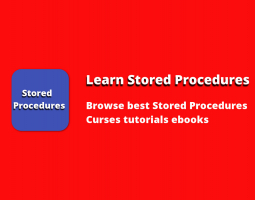 Learn Stored Procedures