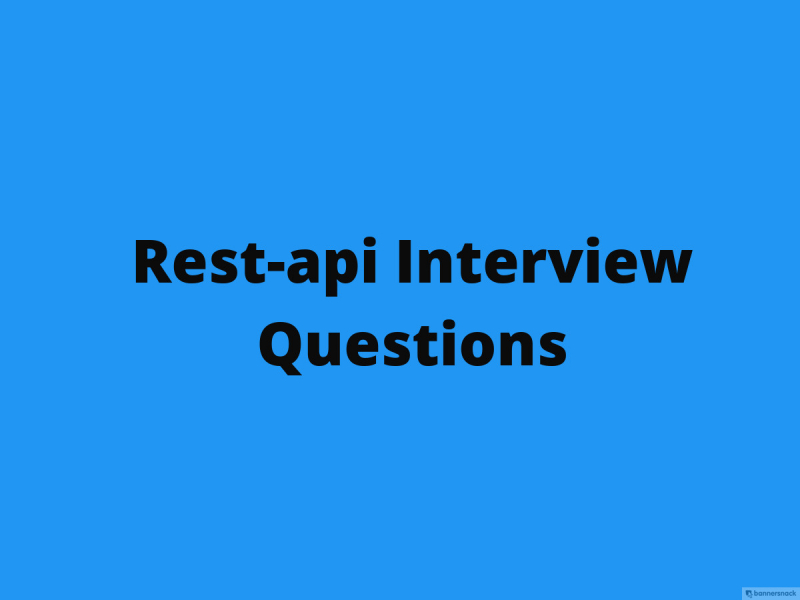 Rest API Interview Questions