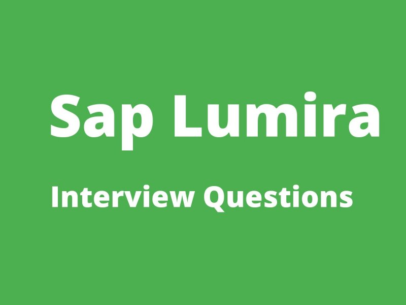 Sap lumira Interview Questions