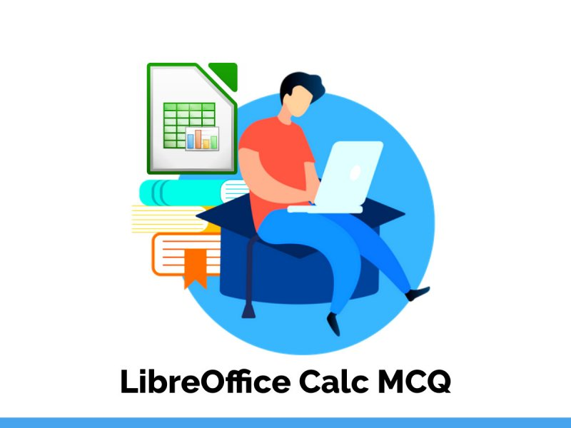 LibreOffice Calc MCQ