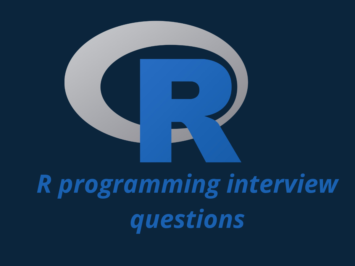 R programming interview questions in 2019 - Online Interview