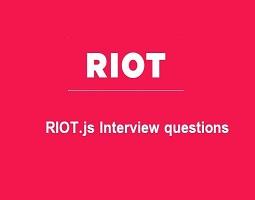 Riot js interview questions