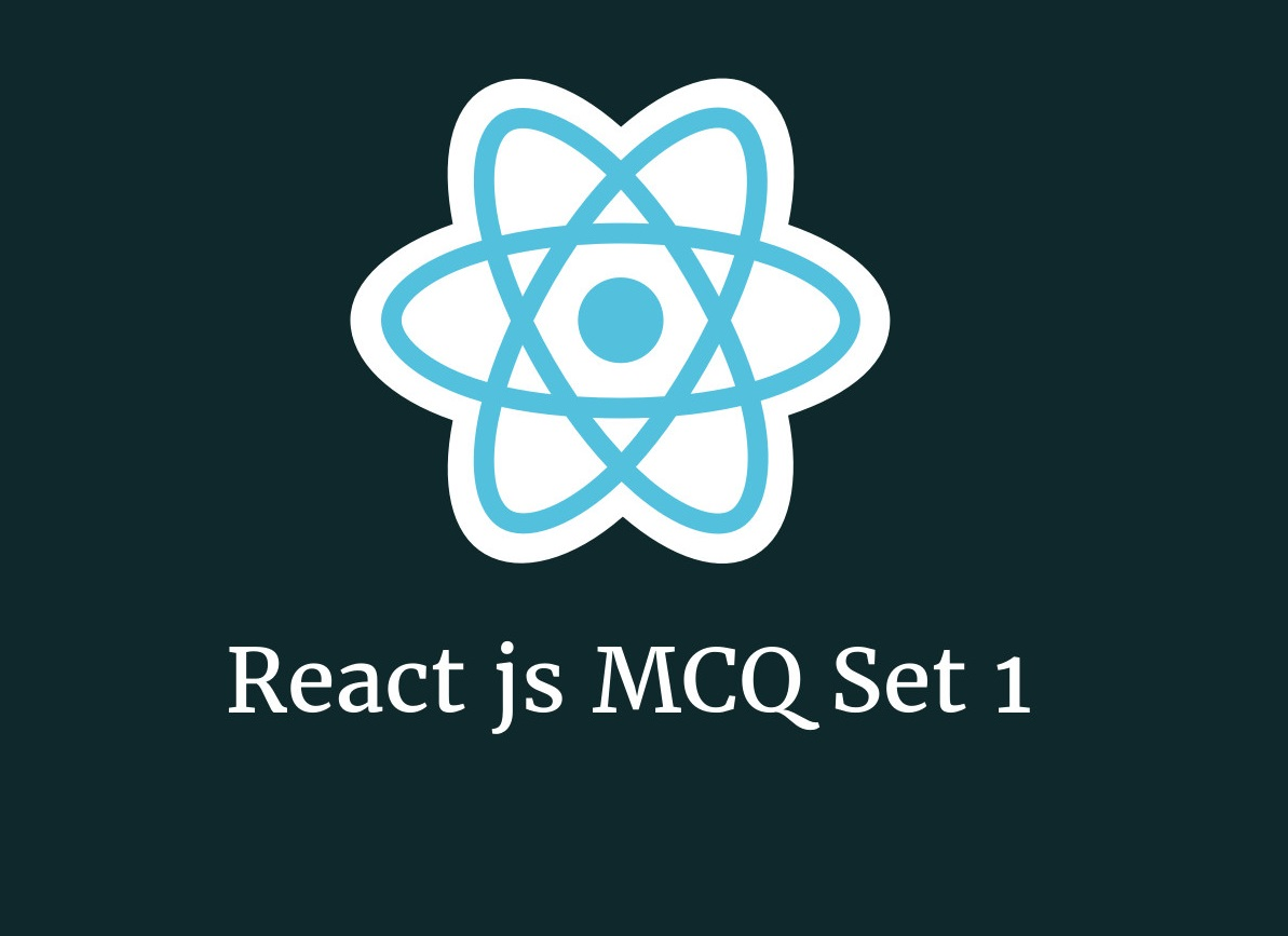 Take React JS MCQ Quiz To test your Knowledge 2019 - Online