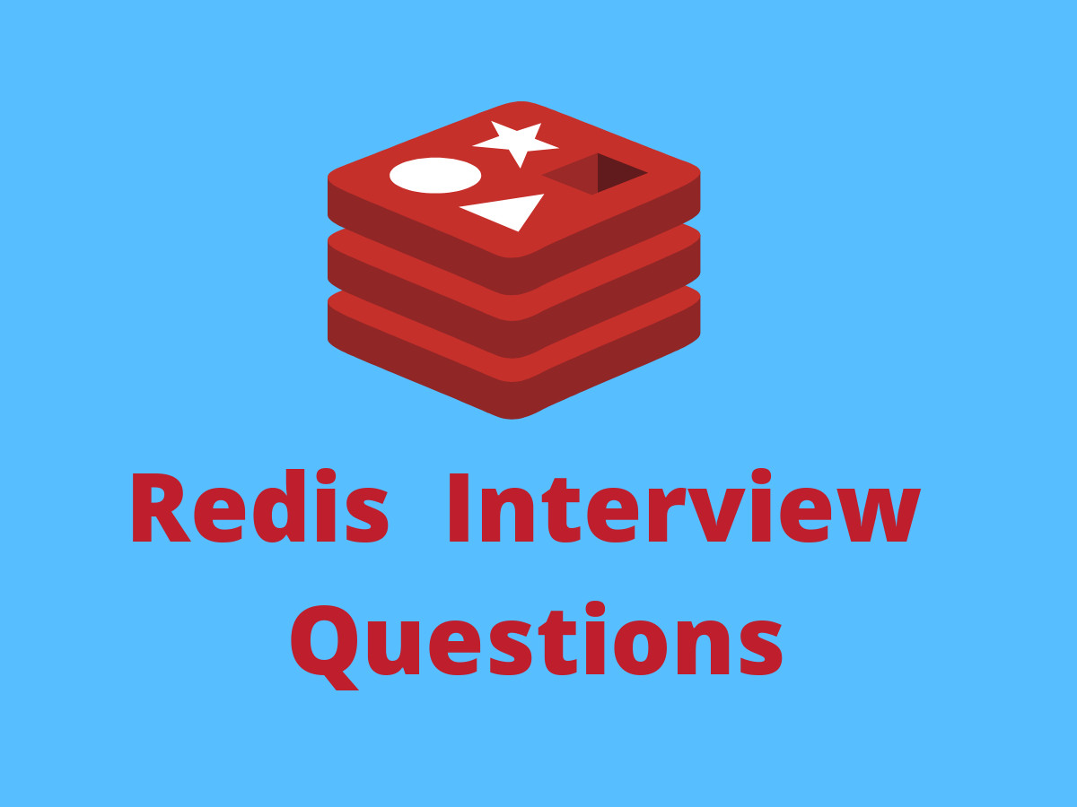 10+ Redis interview questions in 2019 - Online Interview