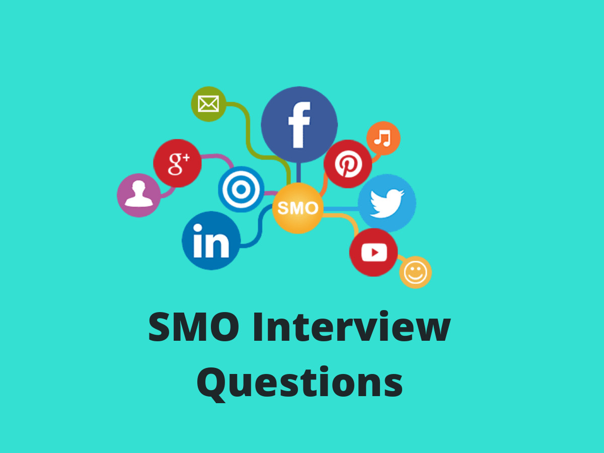 SMO Interview Questions in 2019 - Online Interview Questions