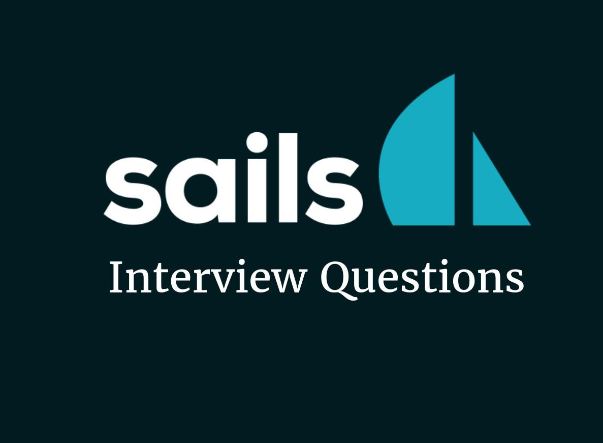 Sails.js interview questions