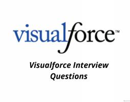Visualforce Interview Questions