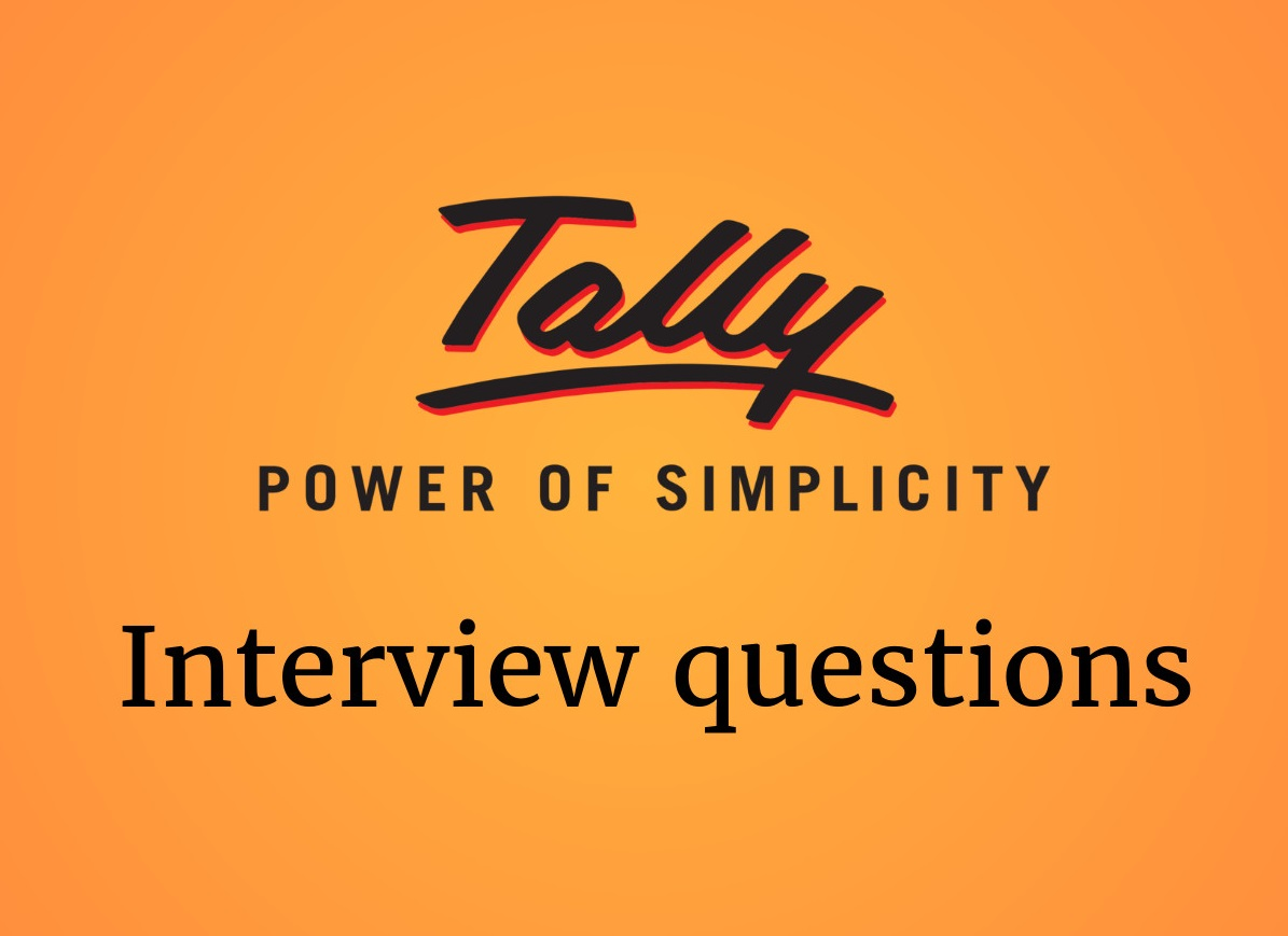 Tally interview questions in 2019 - Online Interview Questions