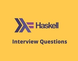 Haskell interview questions