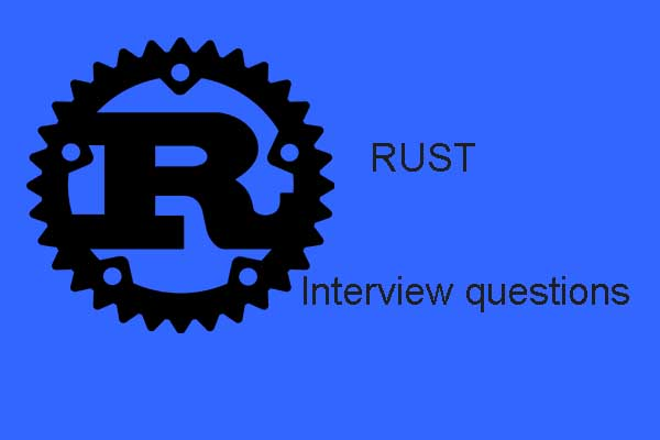 Rust Interview Questions