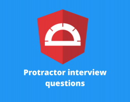 Protractor interview questions