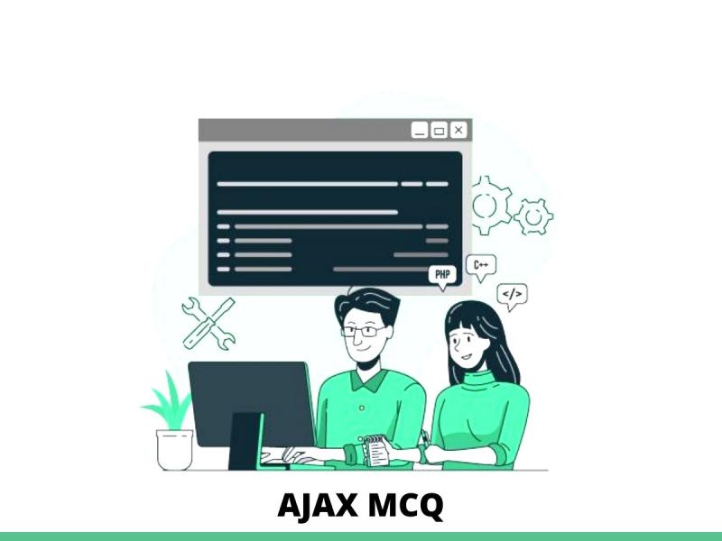 AJAX MCQ