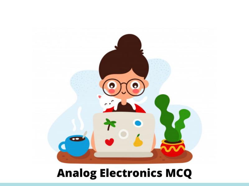 Analog Electronics MCQ