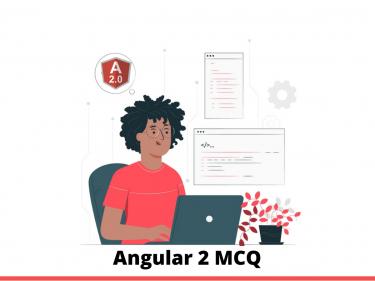 Angular 2 MCQ