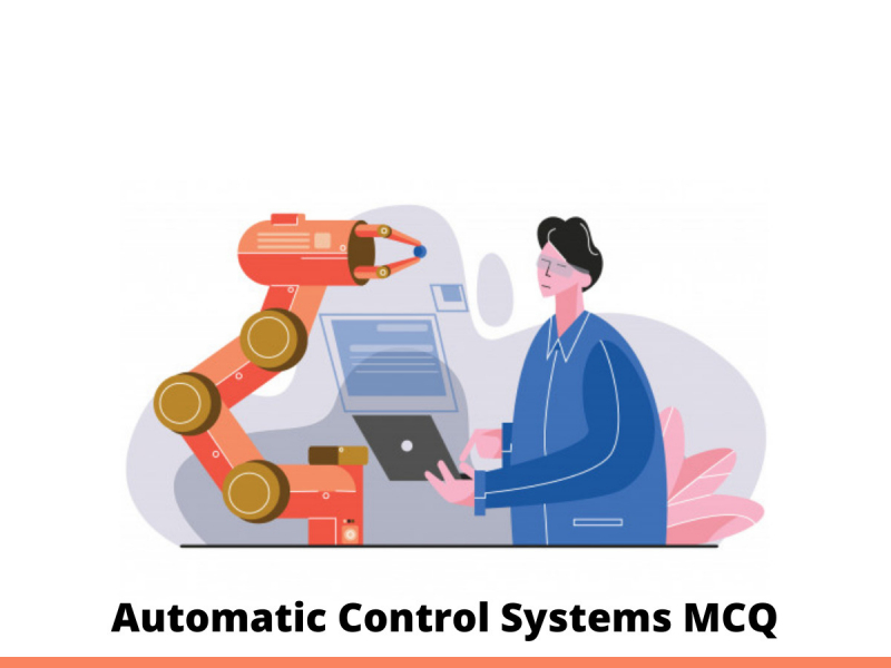 Automatic Control Systems MCQ