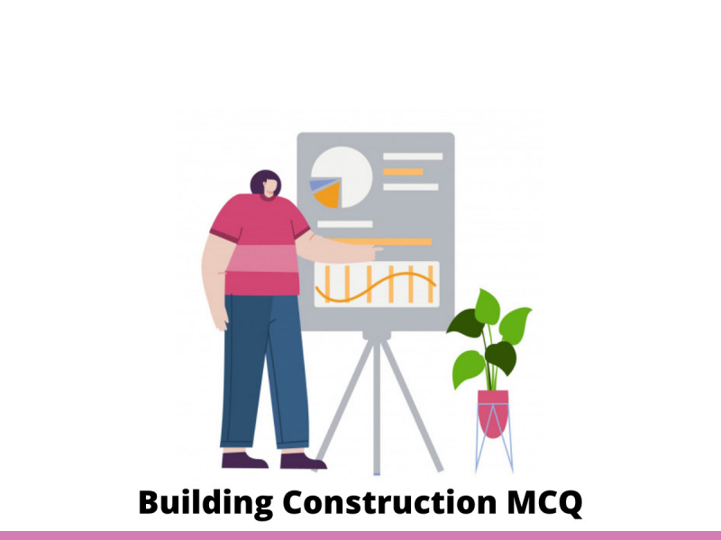 Building Construction MCQ