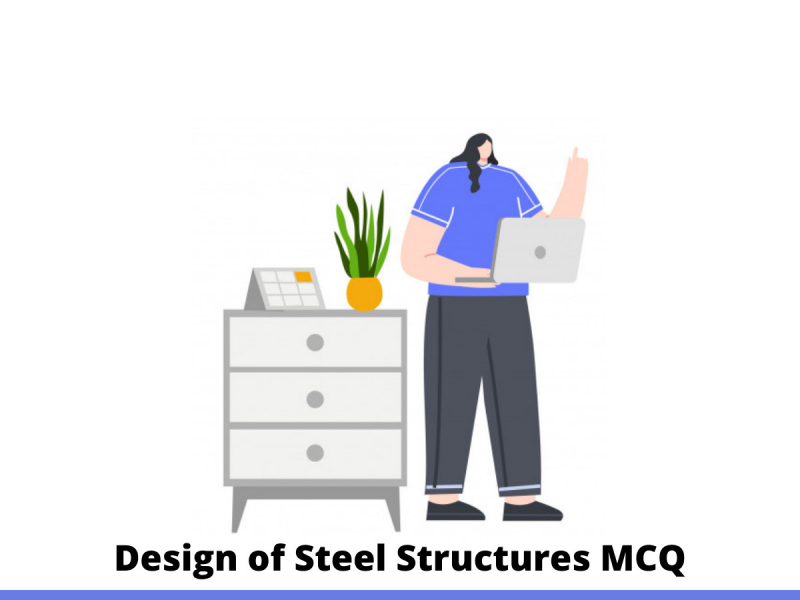 Design of Steel Structures MCQ