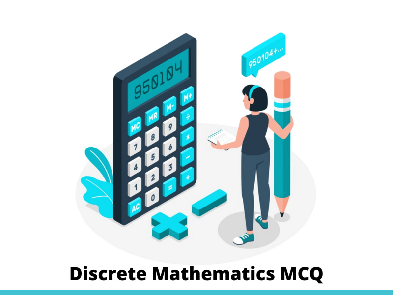 Discrete mathematics MCQ