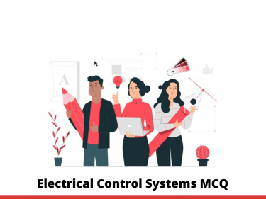 Electrical Control Systems MCQ