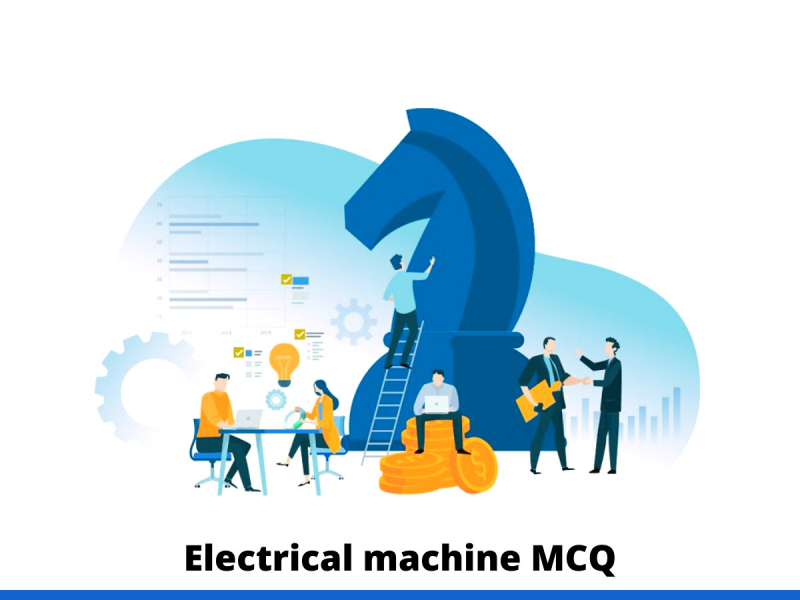 Electrical machine MCQ