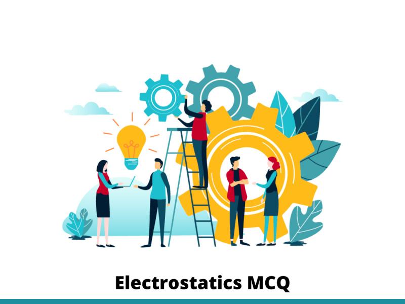 Electrostatics MCQ