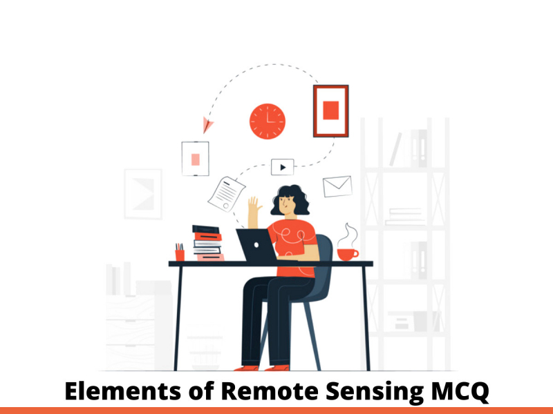Elements of Remote Sensing MCQ